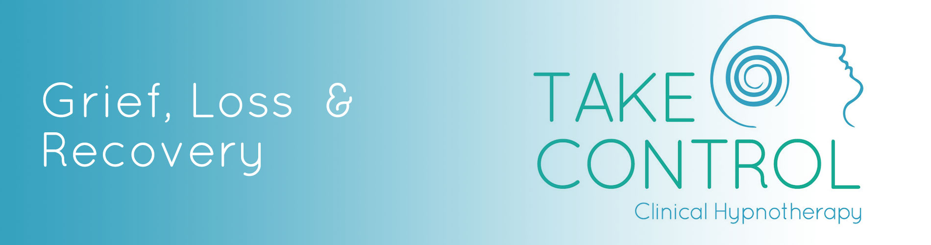 Take Control - Grief Loss and Recovery Banner